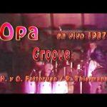 "OPA ""Groove"" Teatro de verano 1987- Remix"