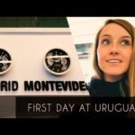 FIRST DAY AT URUGUAY!