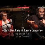 Christian Cary & Laura Canoura – Naranjo en flor