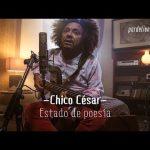 Chico César – Estado de poesía