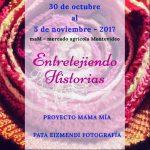 Proyecto MAMA MÍA ENTRETEJIENDO HISTORIAS MUESTRA FOTOGRÁFICA