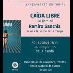 """PRESENTACIÓN: """"Caída libre"""" de Ramiro Sanchiz, sobre el disco de La Trampa"""