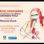 """""""Es fácil desviarse. Conversaciones con Alberto Mandrake Wolf"""", de Mauricio Bosch"""