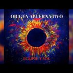 Origen Alternativo, Eclipse y Sol, Disco completo