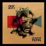 Fede Blois – Comunión Total 2016