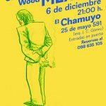 Guillermo Wood, en el Chamuyo