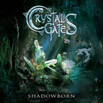 Dreamers (Revisited) la primer balada de Crystal Gates