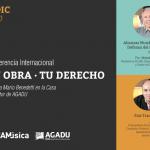 """Conferencia """"Tu obra – tu derecho"""" – Viernes 8 de diciembre – 15 horas – Casa del Autor de AGADU"""