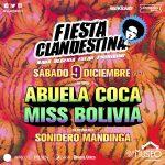 La ultima Fiesta Clandestina UY del 2017 es con Miss Bolivia y ABUELA COCA