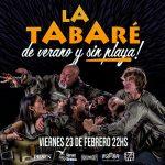 La Tabaré presenta – De Verano y sin playa
