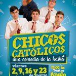 CHICOS CATÓLICOS en TEATRO del ANGLO – Sala 2