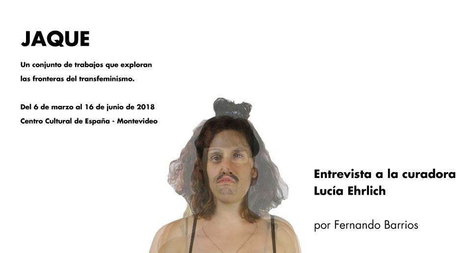 Jaque - Entrevista a Lucía Ehrlich