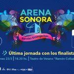 ARENA SONORA – FINALISTAS en el Teatro de Verano