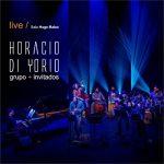 Tuve tanto – Horacio Di Yorio grupo en vivo