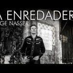Jorge Nasser – La enredadera