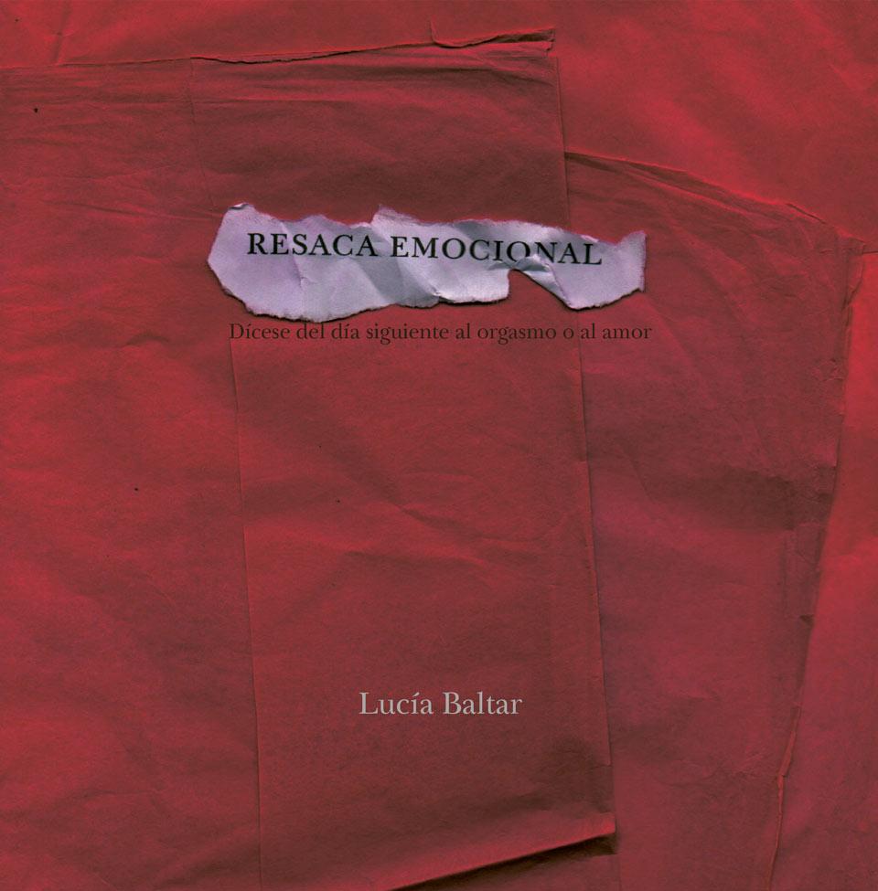 Resaca emocional Poemas de Lucía Baltar