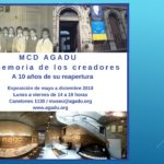 """Exposición """"MCD AGADU: La memoria de los creadores"""""""