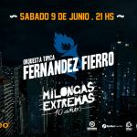 MILONGAS EXTREMAS y la FERNÁNDEZ FIERRO Sábado 9 de junio en Plaza Mateo