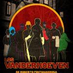 """Sábado 12 de mayo vuelven """"Los Vanderhoeven"""" – Tres únicas funciones"""
