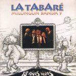 La Tabaré – 18 Años vivos