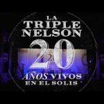 GRACIAS 20 AÑOS – LA TRIPLE NELSON – TEATRO SOLÍS