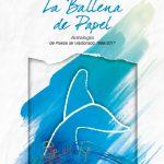 Presentación de La Ballena de Papel, Antología de Poesía de Maldonado 1985 – 2017