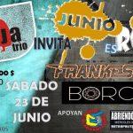 JUNIO ES ROCK, LA VIEJA INVITA A – Frankestate y Borgia