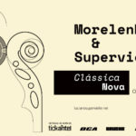 MORELENBAUM & SUPERVIELLE – 11 y 12 OCT – Sala Hugo Balzo