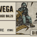 VINCENT VEGA – 26 DE JULIO – SALA HUGO BALZO