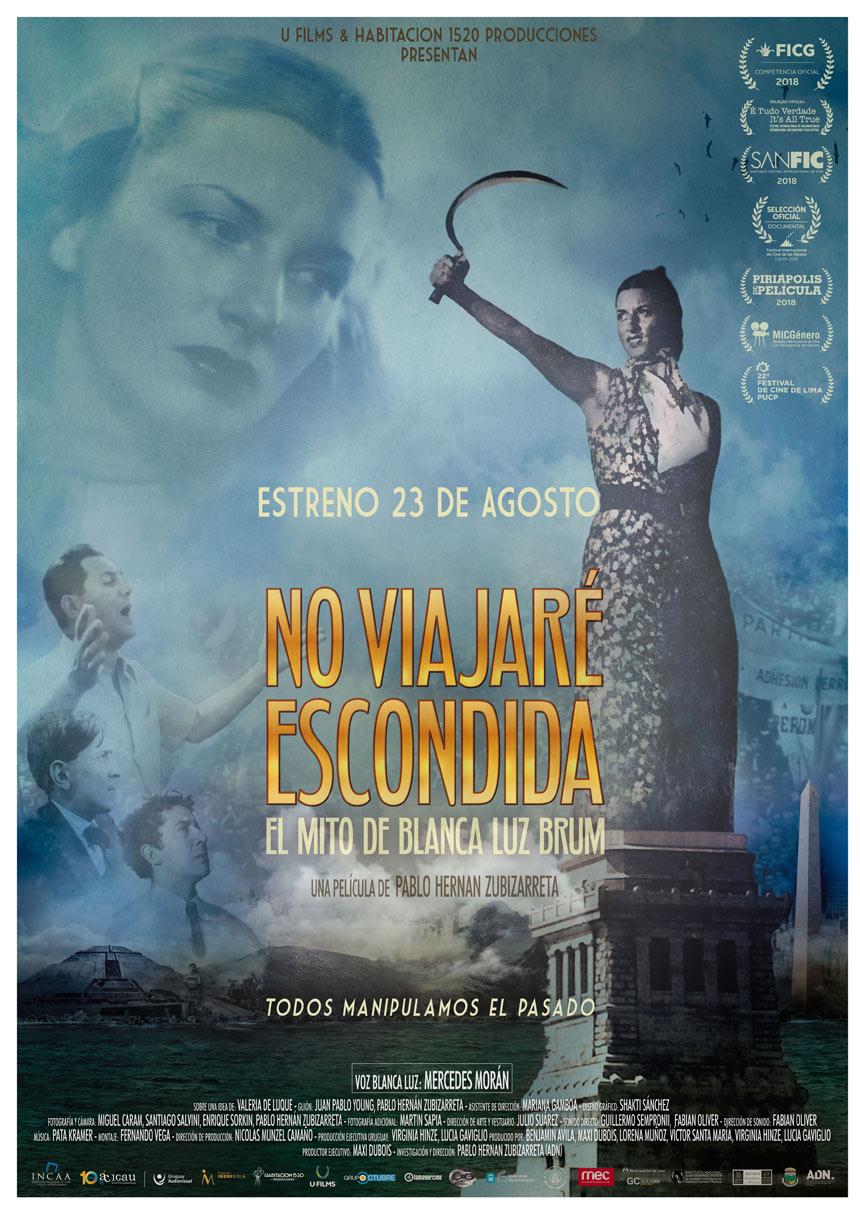 """""""NO VIAJARÉ ESCONDIDA"""". El mito de Blanca Luz Brum Una película de Pablo Hernán Zubizarreta"""