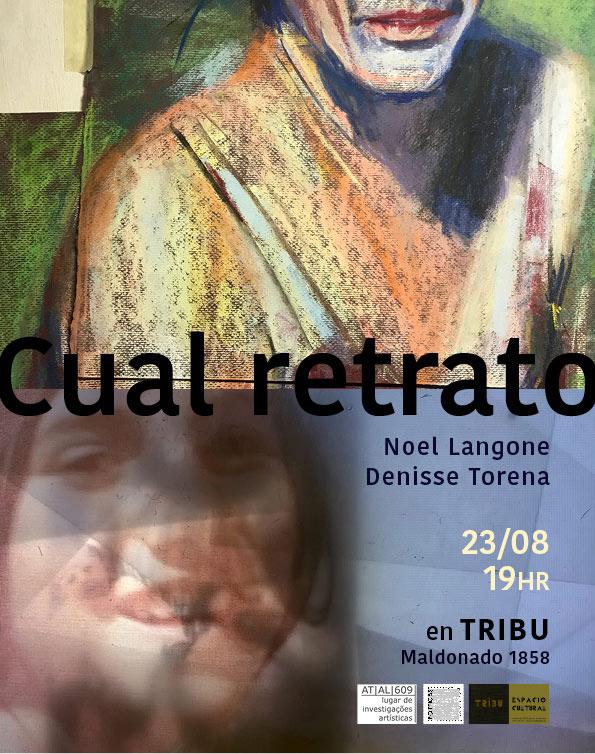 CUAL-RETRATO Un trabajo en proceso de Noel Langone y Denisse Torena