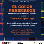 Presentación – El color Pharmakon de Fernando López Lage