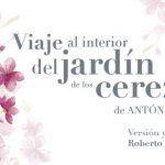 ROBERTO JONES estrena VIAJE AL INTERIOR DEL JARDÍN DE LOS CEREZOS