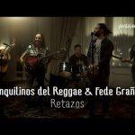 Inquilinos del Reggae & Fede Graña – Retazos