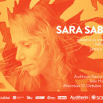 SARA SABAH – CICLO CUERDAS 10 de octubre AUDITORIO NACIONAL SODRE Sala Hugo Balzo