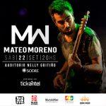MATEO MORENO – Show en Montevideo – Sala Nelly Goitiño – SODRE