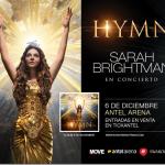 'HYMN: SARAH BRIGHTMAN  EN CONCIERTO'     6 de Diciembre_ Antel Arena