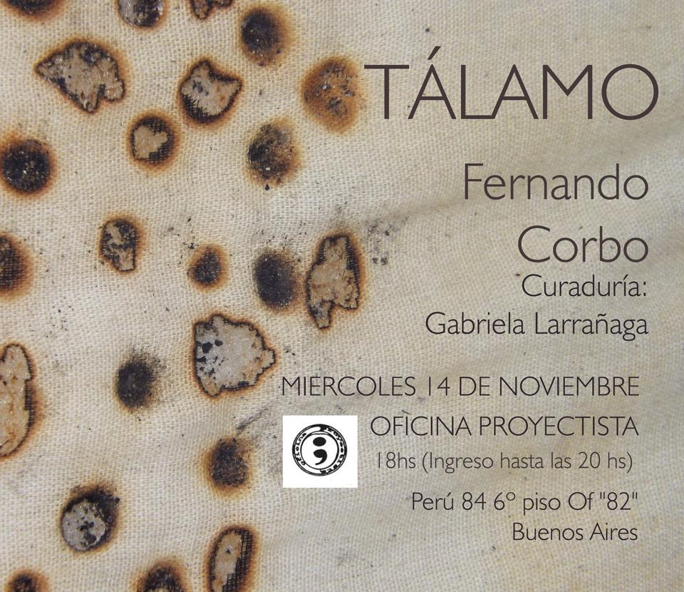 TÁLAMO, muestra individual en la Oficina Proyectista, Buenos Aires, con la curaduría de Gabriela Larrañaga
