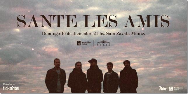 Sante les Amis presenta un show muy particular para el cierre de año.