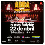 ABBA THE SHOW – 22 de abril – Auditorio Nacional del Sodre