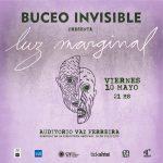 BUCEO INVISIBLE presentación oficial de ¨Luz Marginal¨