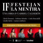 IF – FESTEJAN LA MENTIRA – Sábados y Domingos de mayo – Sala Verdi