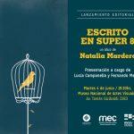 "Natalia Mardero presenta ""Escrito en Super 8"""
