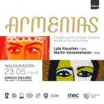 Armenias – Exposición Martín Vaneskeheian y María Laura Keuylian