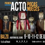 Pocas Nueces presenta #PRIMERACTO