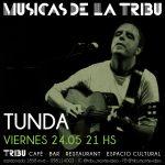 Tunda en Músicas de la Tribu – 24 de mayo, 21h