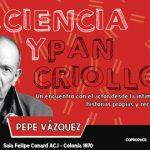PEPE VÁZQUEZ en PACIENCIA Y PAN CRIOLLO
