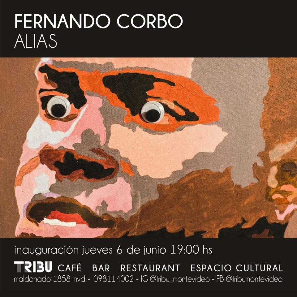 ALIAS, muestra de Fernando Corbo, en TRIBU