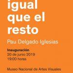 Estar igual que el resto – Pau Delgado Iglesias en el MNAV