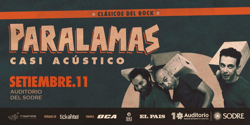 11 de setiembre en el Auditorio del Sodre, los eternos rockeros de PARALAMAS ofrecerán un show memorable y en formato CASI ACÚSTICO.